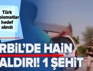 Son dakika: Erbil'de Türk diplomatların bulunduğu restorana saldırı