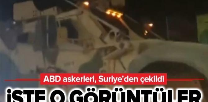 Son dakika: ABD askerleri, Suriye'den çekildi .