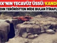 PKK'nın 'tecavüz üssü' Kandil! Kadın terörist PKK'nın kirli yüzünü anlattı