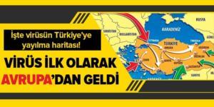 Koronavirüs Türkiye'ye Avrupa üzerinden böyle yayıldı! İşte Türkiye haritası üzerinde virüsün yayılma görüntüsü |Video.