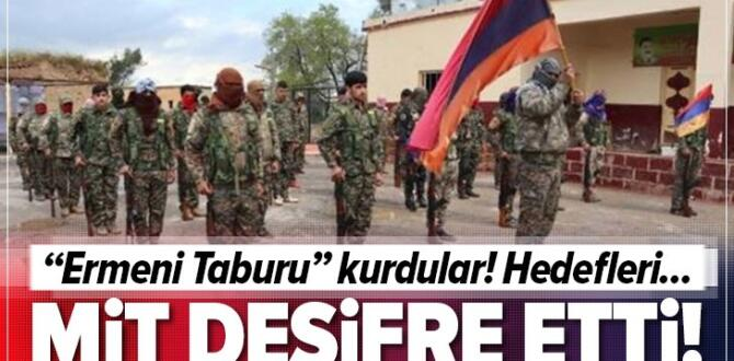 """MİT deşifre etti! PKK/YPG'li teröristler """"Ermeni Taburu"""" kurdu."""