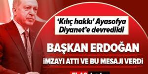 Son dakika: Başkan Erdoğan bu akşam saat 20:53'te ulusa seslenecek! Ayasofya için imzayı attı ve bu mesajı verdi.