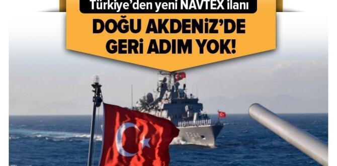 Son dakika: Türkiye'den Doğu Akdeniz'de yeni NAVTEX ilanı.