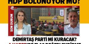 HDP bölünüyor mu? Selahattin Demirtaş yeni parti mi kuruyor?