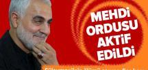 Süleymani'nin ölümü sonrası flaş karar: Mehdi Ordusu aktif edildi